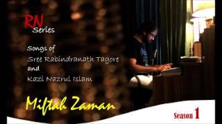 Har Mana Har (Tagore Song)- Miftah Zaman