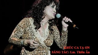 Khúc Ca Tạ Ơn - Sáng Tác: Lm. Thiên Ân - Trình Bày: Carol Kim