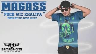 vuclip MAGASS - F*CK WIZ KHALIFA