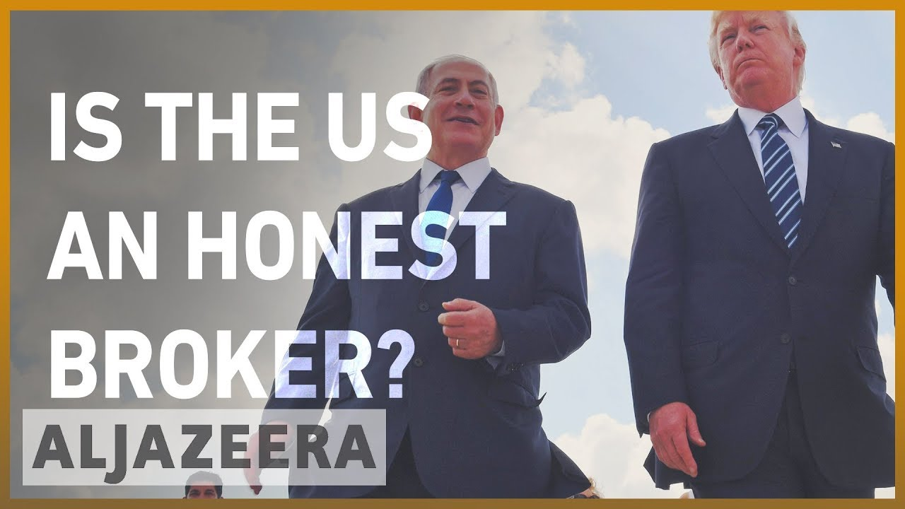 Is the US an honest broker between the Israelis-Palestinians?