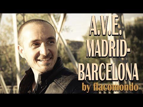 flacomondo - AVE  MADRID - BARCELONA