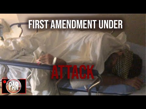 First Amendment Activist Hospitalized After Brutal Arrest