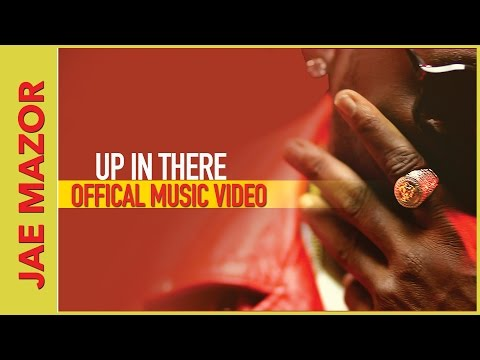Jae Mazor - Up In There Ft. Rippa Da Kid & Troy Murray [OFFICIAL VIDEO]
