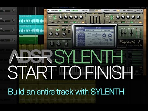 Build an entire EDM track with Sylenth