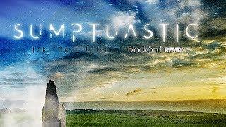Sumptuastic - Tak mało ciebie [ BlackSoul Remix 2017 ]