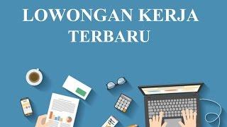 Info Lowongan Kerja Terbaru Area Jawa Tengah