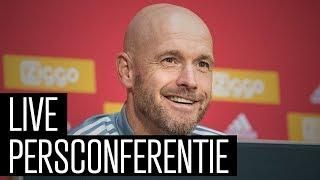 Bekijk de persconferentie van Erik ten Hag voorafgaand aan Ajax - SC Heerenveen