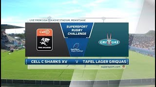SuperSport Rugby Challenge -  Cell C Sharks vs Tafel Lager Griquas