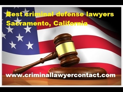 Find best criminal defense lawyers,attorneys, firms Sacramento, California, United States