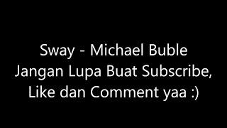 Michael Buble - Sway Lirik dan Terjemahan Indonesia