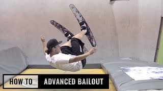 How To Advanced Bailout