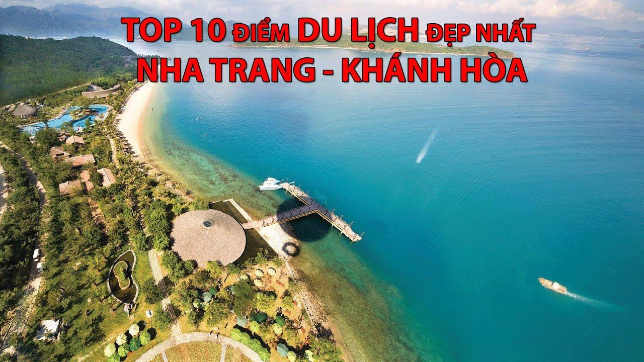 #026 – Top 10 điểm DU LỊCH đẹp nhất NHA TRANG – KHÁNH HÒA