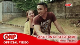 Aku Cinta Kepadamu - Medis Band (Official Video - HD) Mp3