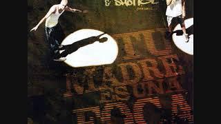 Tote King & Shotta - Tu Madre Es Una Foca (2002) (Disco Completo)(Link de Descarga)