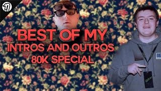 Red Nudah | The Best of My Outros AND Intros (80k SPECIAL!)