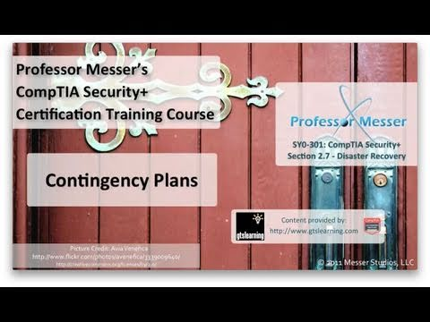 Understanding Contingency Plans - CompTIA Security+ SY0-301: 2.7