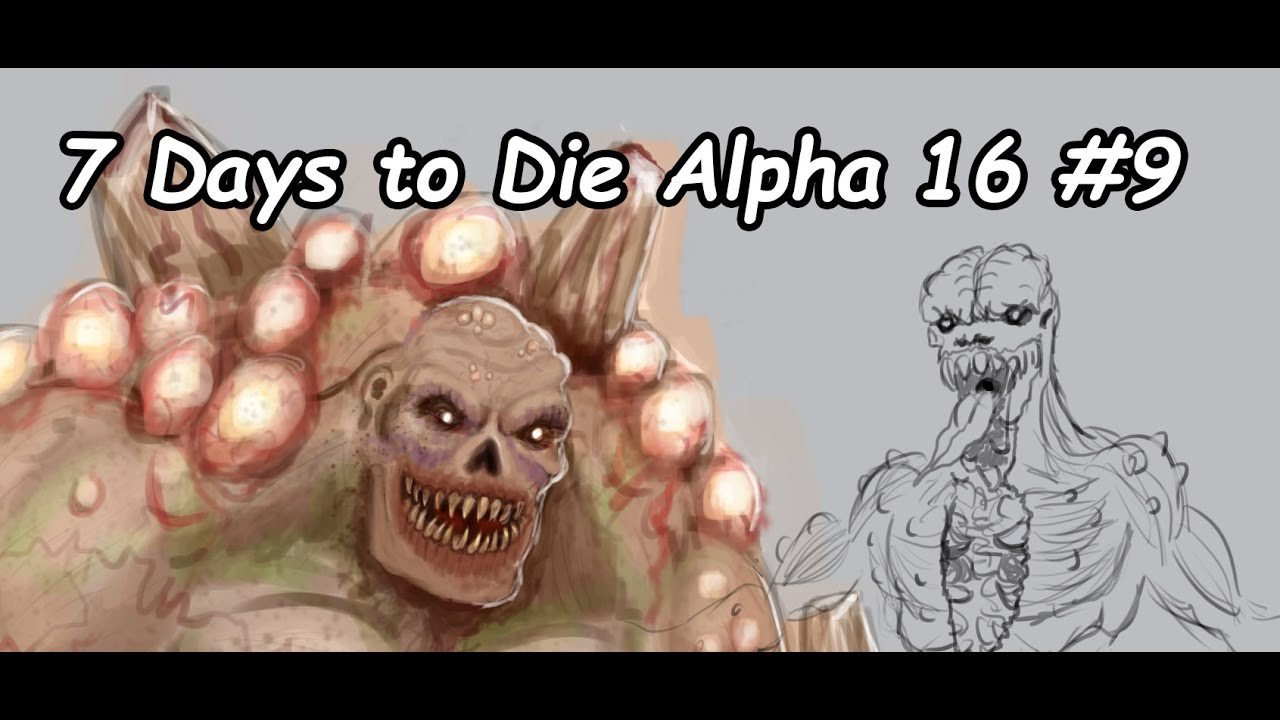 7 days to die alpha 16 number 9 youtube. Black Bedroom Furniture Sets. Home Design Ideas