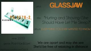 Glassjaw - Hurting and Shoving She Should Have Let Me Sleep (synced lyrics)