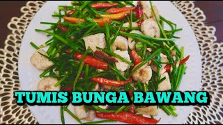 TUMIS BUNGA BAWANG CAMPUR TAHU & UDANG || CHINESE CHIVES STIR FRY