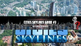 Cities Skylines Guide #3: Traffic Manager und Improved AI