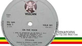 Cimarons - Wake up Jah-Man-Can (On the Rock)