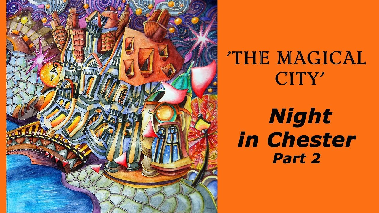 Coloring With Derwent Inktense Pencils Book Magical City Night Chester Part 2