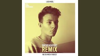Gambar cover Wo du mich findest (OneHeadApart - Remix)