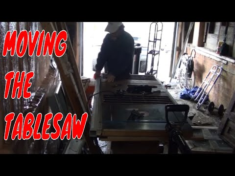 MOVING THE TABLESAW/CRAZY MAN