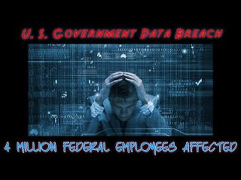 Data Breach: 4 Million Federal Employees Affected