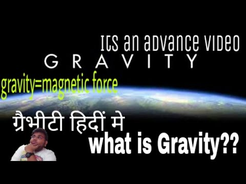 [HINDI] What Is  Gravity ?  Gravity Vs Magnetic Field