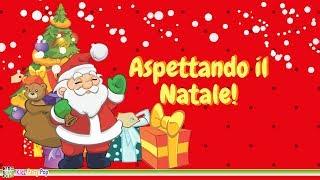 Aspettando il Natale! | Canzoni di Natale e per Bambini