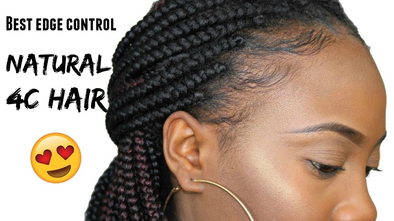 Best Edge Control Ever For Natural 4c Hair