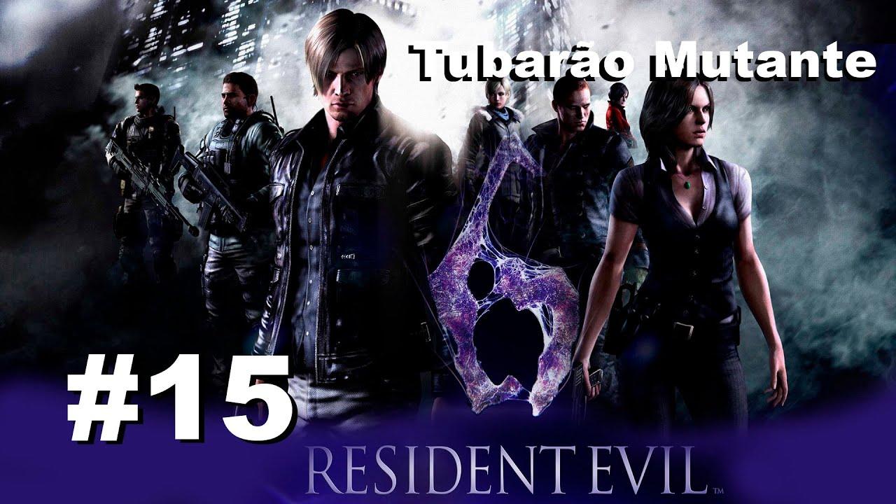 Resident Evil 6 - #15 Tubarão Mutante [Legendado - Pt Br]