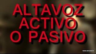 Amplificador activo o pasivo (Arousa Música)