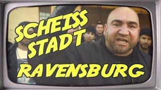 Scheiß Stadt Ravensburg (Stupido schneidet)