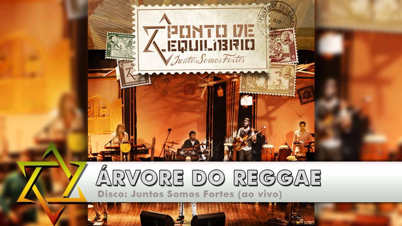 DE MUSICA REGGAE EQUILIBRIO DO BAIXAR ARVORE PONTO