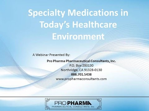 """""""Specialty Medication in Today's Healthcare Environment,"""" Presented by Dr. Craig Stern"""