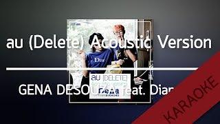 ลบ (Delete) Acoustic Version - GENA DESOUZA feat Diamond [Karaoke] | TanPitch