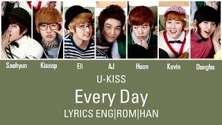 U-KISS (유키스) - Every Day Lyrics Eng Sub w/ Romanization &…