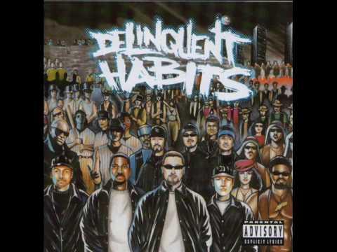 Delinquent Habits - Tres Delincuentes