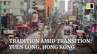 Yuen Long: a Hong Kong neighbourhood bursting with history