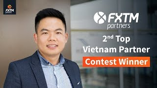 Meet Mr. Pham Hong Thai - Winner of the FXTMPartners' 2nd Top Vietnam Partner contest !