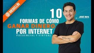 Cómo Ganar Dinero Por Internet con Josué Moya de la Cruz
