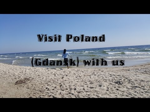 OUR MEMORABLE TRIP TO POLAND GDANSK / DANZIG / HEL
