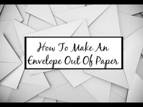 How To Make An Envelope Out Of Paper Hd Youtube