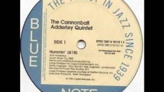 The Cannonball Adderley Quintet - Hummin