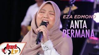 Download Lagu EZA EDMOND - ANTA PERMANA #BOMBASTIKCTDK