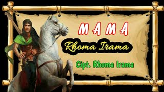 Download Mp3 Mama - Rhoma Irama  Full Hd + Lirik  Sang Legend Maestro Indonesia