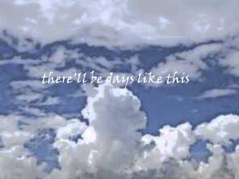 Van Morrison Lyrics Days like thiswmv