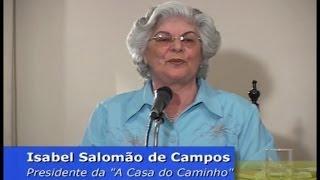 """A médium Isabel Salomão de Campos """"Doutrina Espírita: A Divina Orientadora"""""""